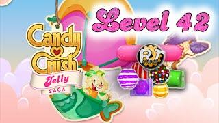Candy Crush Jelly Saga - Walkthrough Level 42