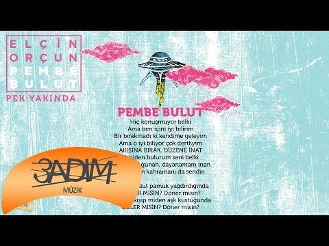 Elçin Orçun -  Pembe Bulut ( Albüm Teaser )