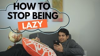 How to Stop Being Lazy and Get Productive | Medbros