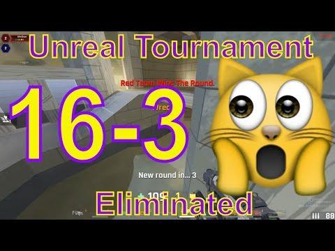 Unreal Tournament 2018 (16-3) Eliminated   Pro Elimination   Gameplay
