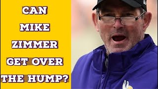 Can Mike Zimmer Get Over The Hump?