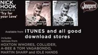 Nick Hook featuring JJ - Try For Your Love - Radio Mix - Jeepers! Music
