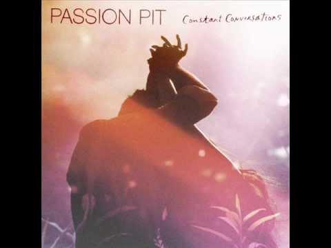 Passion Pit - Constant Conversations