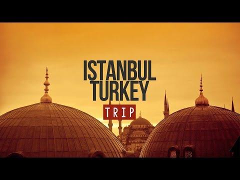 MY TRIP TO ISTANBUL - TURKEY | 2016