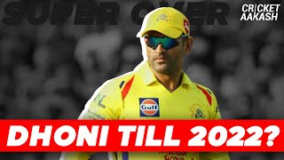 DHONI at CSK till IPL 2022?   Super Over with Aakash Chopra   Cricket News