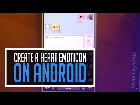 How To Create A Heart Emoticon On Android Phones