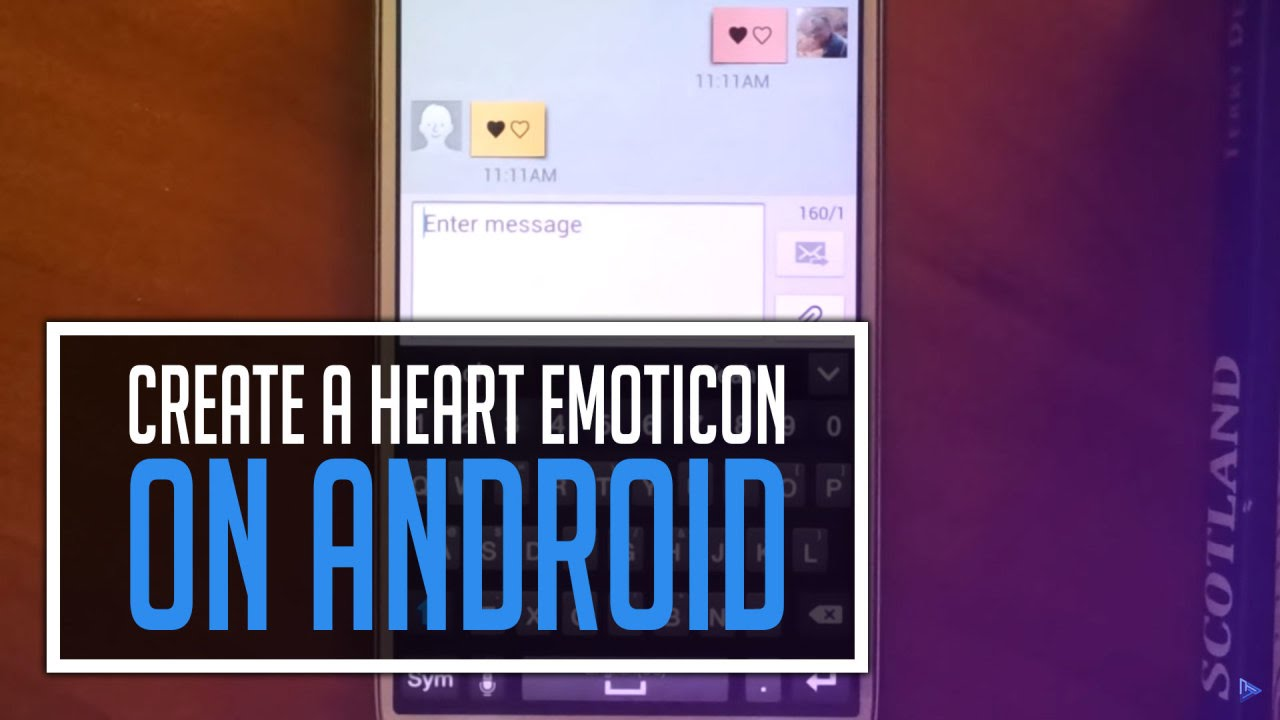 How to create a heart emoticon on android phones youtube buycottarizona