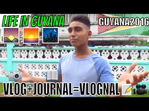 "GUYANA2016| Vlognal (Vlog ""Journal"")"
