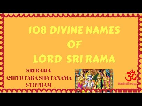 Rama Ashtottaram - 108 divine names of lord Sri Rama