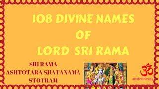 Rama Ashtottaram - 108 divine names of lord Sri Rama Mp3