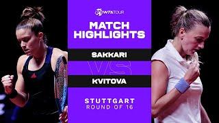 Maria Sakkari vs. Petra Kvitova   2021 Stuttgart Round of 16   WTA Match Highlights