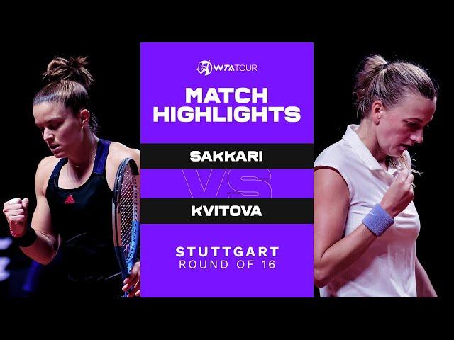 Maria Sakkari vs. Petra Kvitova | 2021 Stuttgart Round of 16 | WTA Match Highlights