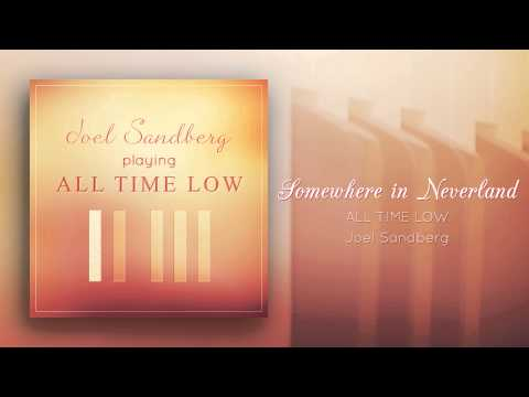 """Somewhere In Neverland (All Time Low)"" - Piano cover by Joel Sandberg"
