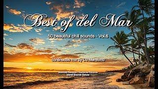 DJ Maretimo - Best Of Del Mar Vol.6 (Full Album) HD, 2018, 4+Hours, Beautiful Chill Cafe Mix