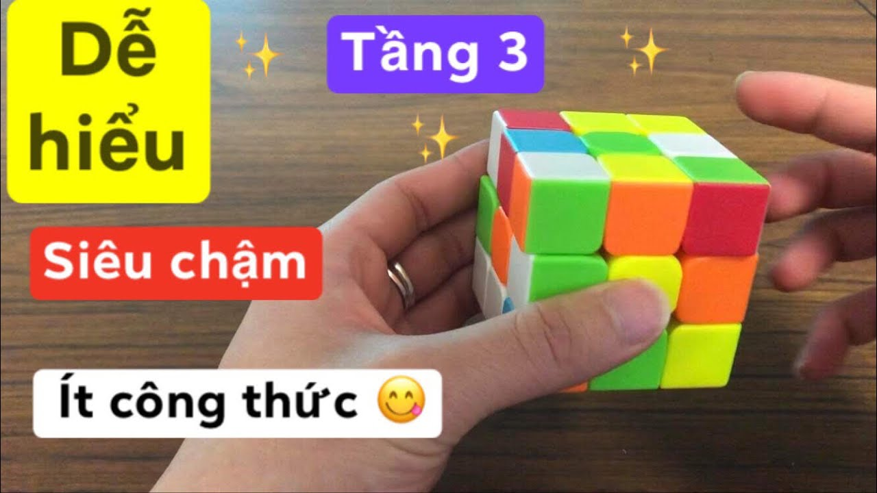 [Hướng dẫn] Giải Rubik 3×3 cho người mới bắt đầu_Tầng 3_ ( chậm, dễ hiểu, chỉ với vaif công thức)