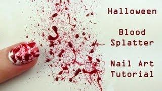 Blood Splatter Nail Art Tutorial - Halloween Nails
