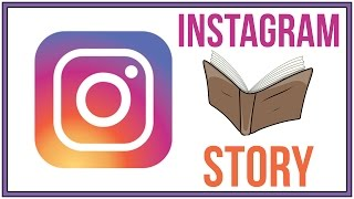 How To Make An Instagram Story - Full Tutorial