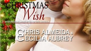 Christmas Wish, Book 7 - Countermeasure Bytes of Life