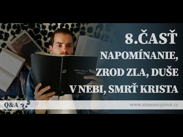 Otázky a odpovede (Questions and Answers) - 8.časť