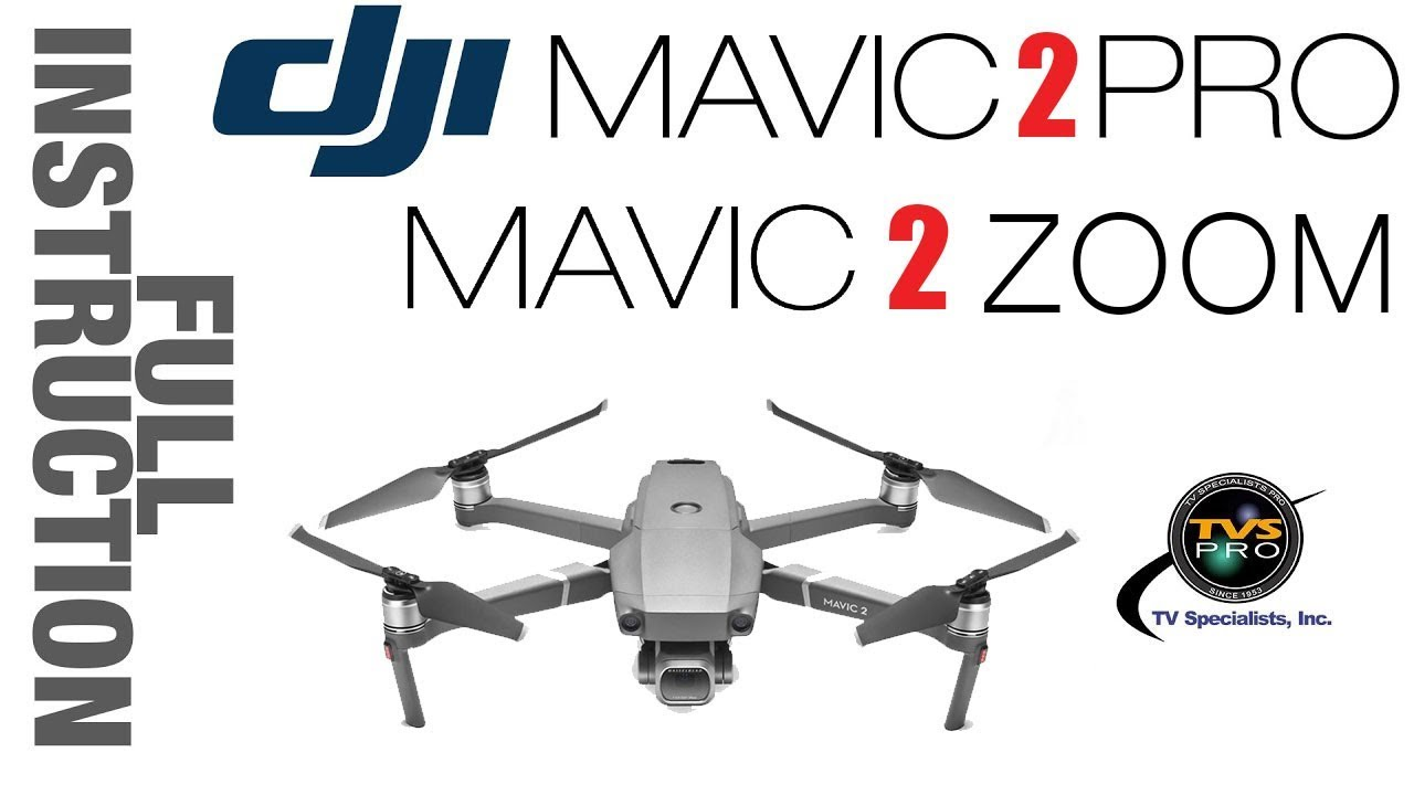 DJI Mavic 2 FULL Instruction Tutorial
