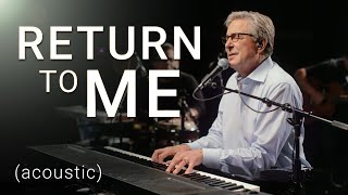 Don Moen - Return to Me (Acoustic) | Praise and Worship Music