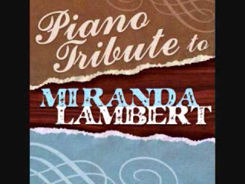 Only Prettier - Miranda Lambert Piano Tribute