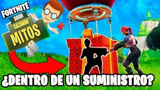 ¿TE PUEDES ESCONDER DENTRO DE UN SUMINISTRO? -FORTNITE BATTLE ROYALE-CAZADOR DE MITOS#3 -SHIRO-