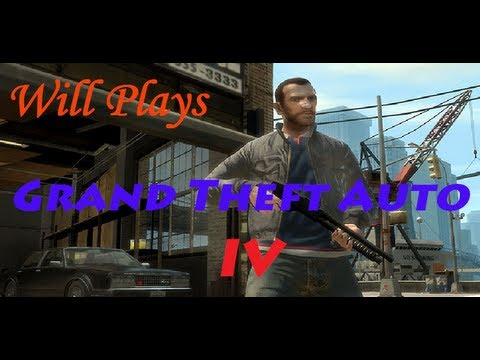 Will's Lets Play of GTA IV: Episode 6 - Mikhail and Faustin HD