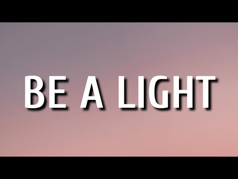 thomas-rhett---be-a-light-(lyrics)-ft.-keith-urban,-chris-tomlin,-hillary-scott-&-reba-mcentire