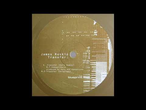 James Ruskin - Transfer [BPLTD04]