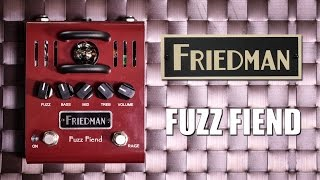 Friedman Fuzz Fiend - Official Demo