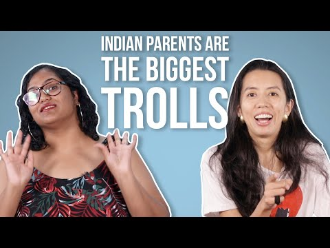 Indian Parents Are The Biggest Trolls | BuzzFeed India
