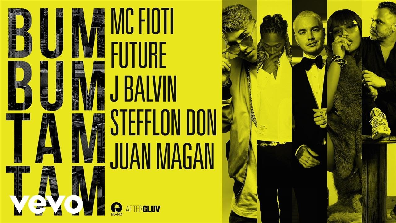 Mc Fioti, Future, J Balvin, Stefflon Don, Juan Magan - Bum Bum Tam Tam