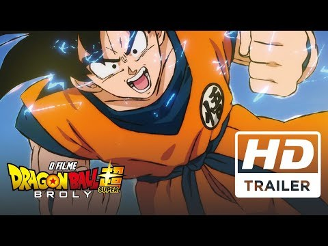 Dragon Ball Super Broly O Filme | Trailer Oficial | Dublado HD