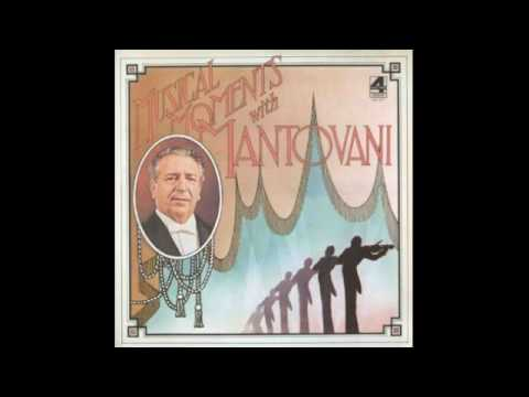 Mantovani And His Orchestra ‎– Musical Moments With Mantovani - 1974 - full vinyl album