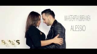 Repeat youtube video Alessio - Ma asteapta iubirea mea [oficial audio] 2016