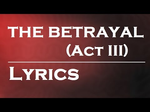 Download Youtube: The Betrayal (Act III) by Nickelback   Lyrics