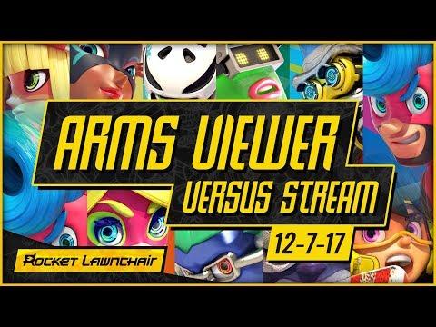 ARMS Viewer Versus Stream (12-7-17) #Rocketeers