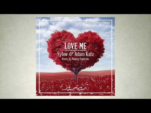 Sylow & Adam Katz - Love Me (Matvey Emerson Remix)