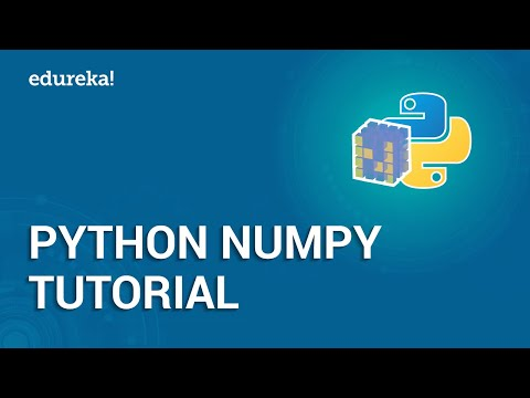 Python NumPy Tutorial | NumPy Array | Python Tutorial For Beginners | Python Training | Edureka