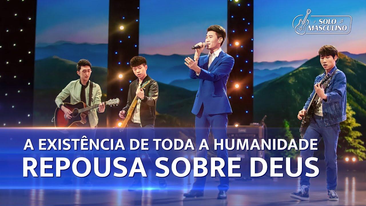 "Música gospel 2020 ""A existência de toda a humanidade repousa sobre Deus"""