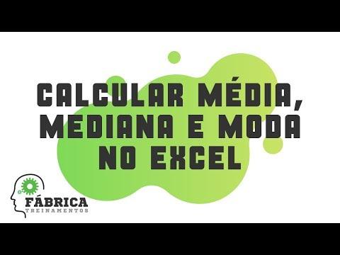 Como Calcular Média Mediana E Moda No Excel