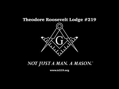 Not Just A Man. A Mason - Theodore Roosevelt Lodge #219