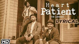 Heart Patient Lyrical The Landers Western Penduz Latest Punjabi Song 2019