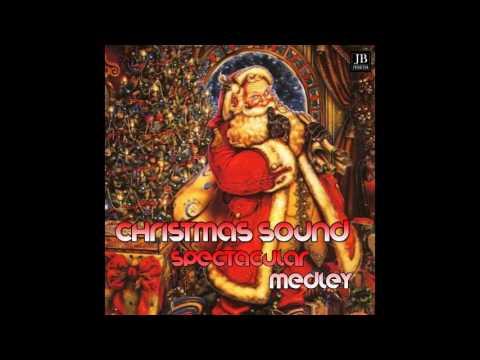 John Klein - Christmas Sound Spectacular Medley: White Christmas / Santa Claus Is Comin' to Town / I