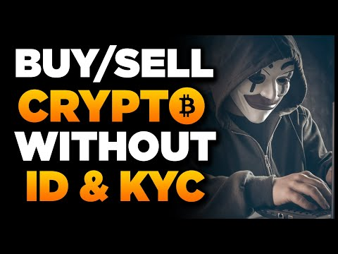 How To Buy Crypto \u0026 Bitcoin Without ID (No KYC)