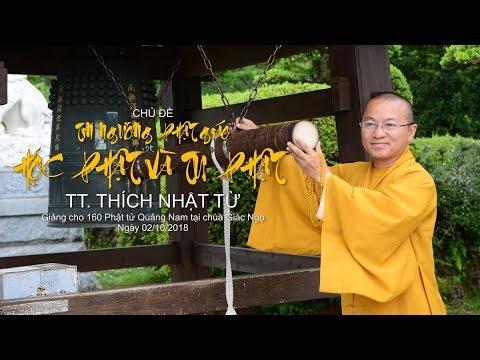 Tín ngưỡng Phật giáo - Học Phật và tu Phật - TT. Thích Nhật Từ