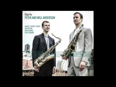 "Peter & Will Anderson ""Deja Intendu"""