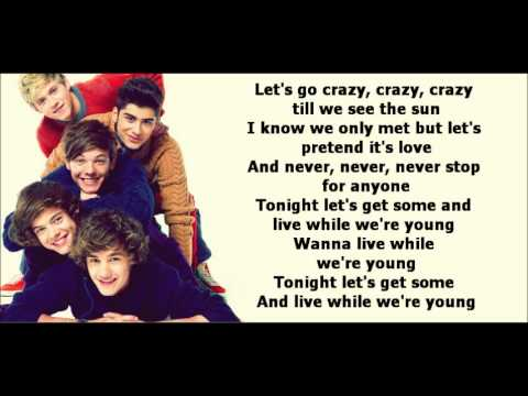 One Direction - Live While We're Young (LYRICS) - YouTube