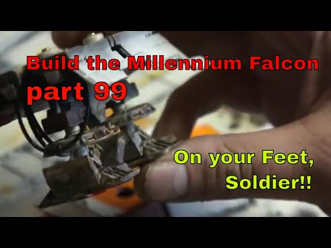 """Build the Millennium Falcon - episode 99 - """"On your Feet, Soldier!"""""""